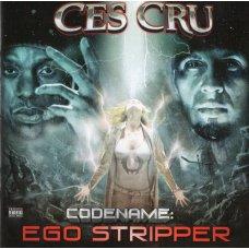 Ces Cru - Codename: Ego Stripper, CD