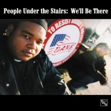"""People Under The Stairs - We'll Be There, 12"""""""