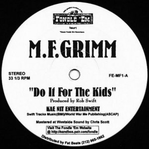 """M.F. Grimm - Do It For The Kids, 12"""""""