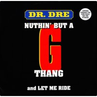 """Dr. Dre - Nuthin' But A 'G' Thang, 12"""""""