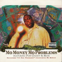 """The Notorious B.I.G. Featuring Puff Daddy & Mase - Mo Money Mo Problems, 12"""""""