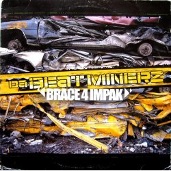 Da Beatminerz - Brace 4 Impak, 2xLP
