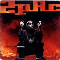 "2Pac - I Get Around, 12"""