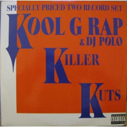 Kool G Rap & D.J. Polo - Killer Kuts, 2xLP