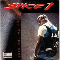 """Spice 1 - Strap On The Side, 12"""""""