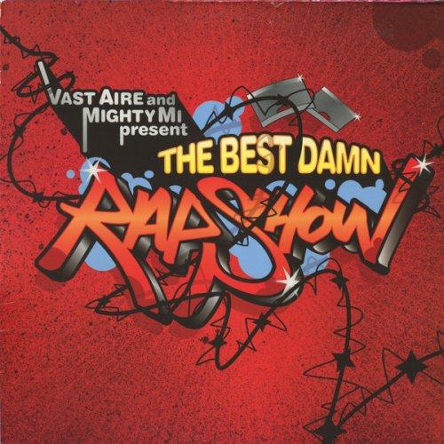 Vast Aire And DJ Mighty Mi - The Best Damn Rap Show, 2xLP