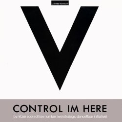 "Nitzer Ebb - Control Im Here - Edition Number Two (Strategic Dancefloor Initiative), 12"""