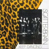 Scatterbrain - Keep Dancing, LP