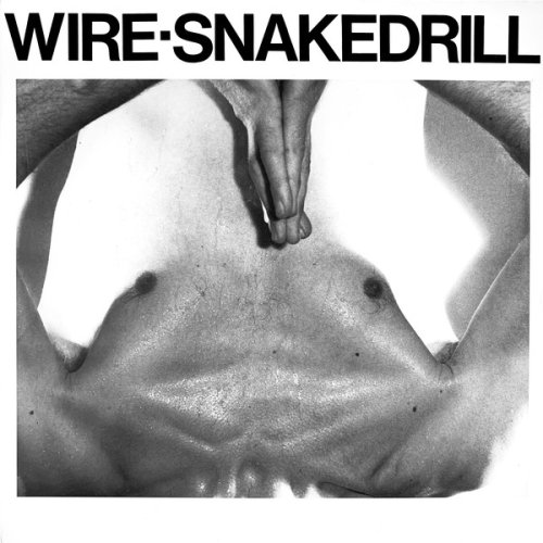 """Wire - Snakedrill, 12"""", EP"""