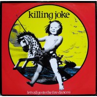 "Killing Joke - Let's All Go (To The Fire Dances), 12"""