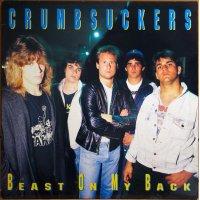 Crumbsuckers - Beast On My Back, LP