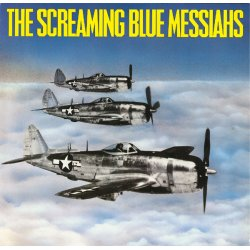 The Screaming Blue Messiahs - Good And Gone, LP