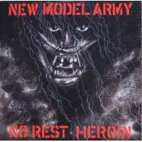 """New Model Army - No Rest / Heroin, 2x12"""""""