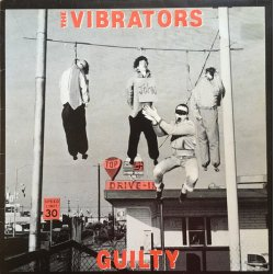 The Vibrators - Guilty, LP