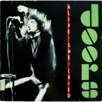 Doors - Alive, She Cried, LP