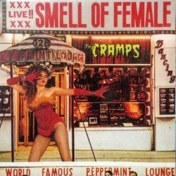 """The Cramps - Smell Of Female, 12"""""""