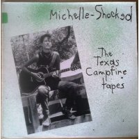 Michelle-Shocked - The Texas Campfire Tapes, LP