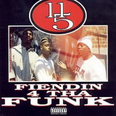 11/5 - Fiendin' 4 Tha Funk, LP, Reissue