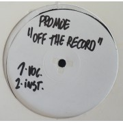 """Promoe / Creative - Off The Record / Subdo The Mic, 12"""", Test Pressing"""
