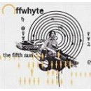 Offwhyte - The Fifth Sun, 2xLP