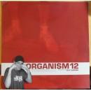 """Organism 12 - Vem Som Helst, 12"""""""