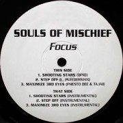 "Souls Of Mischief - Focus (Shooting Stars/Step Off), 12"""